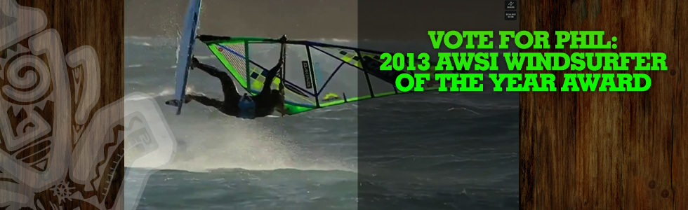 Vote for Phil: 2013 AWSI Windsurfer of the Ye…