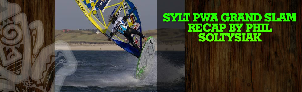 Sylt PWA Grand Slam Recap from Phil Soltysiak
