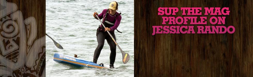 SUP the Mag Profile on Jessica Rando