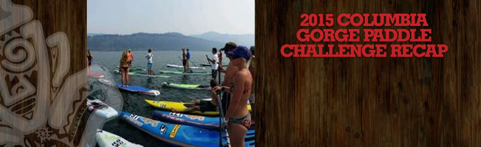 2015 Columbia Gorge Paddle Challenge